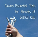 7 Essential Tools for Parents of Gifted Kids
